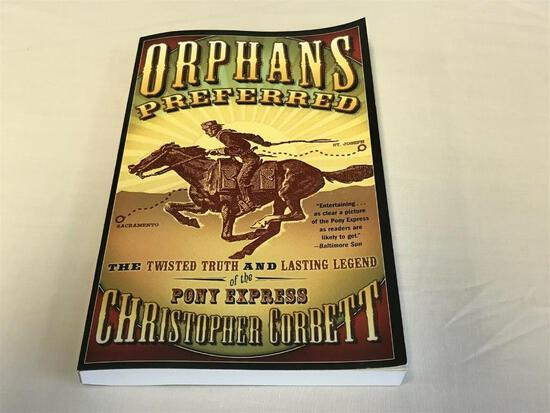 Orphans Preferred: Twisted Truth & Lasting Legend of the Pony Express PB BOOK