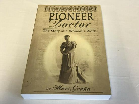 Pioneer Doctor: The Story of a Woman's Work by Mari Grana Paperback Book