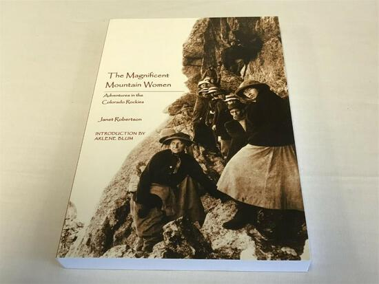 Magnificent Mountain Women: Adventures in the Colorado Rockies Paperback