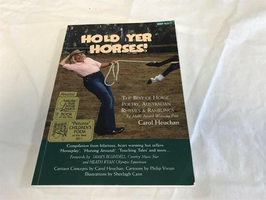 Hold Yer Horses / Poetry Soft Back Book - By Carol Heuchan BOOK