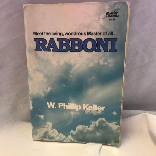 """Meet the Living Wonderous Master of All: Rabboni"" Written by W. Philip Keller Paperback"