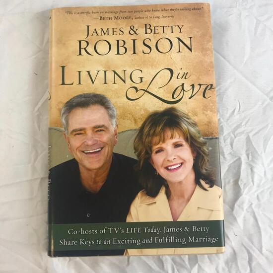 """""""Living in Love"""" Written by James and Betty Robinson Hardcover Book"""