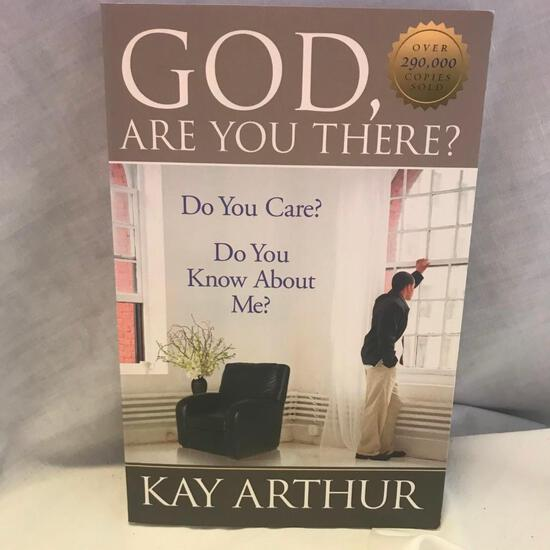 """""""God, Are You There?"""" Written by Kay Arthur Paperback"""
