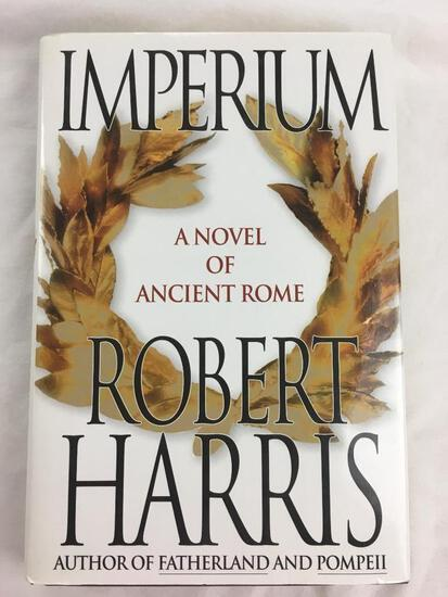 """2006 """"Imperium, A Novel of Ancient Rome"""" by Robert Harris. HARDCOVER"""