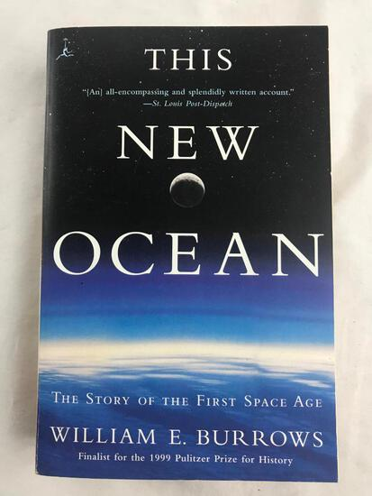 """1998 """"The New Ocean: The Story of the First Space Age"""" by William E. Burrows PAPERBACK"""