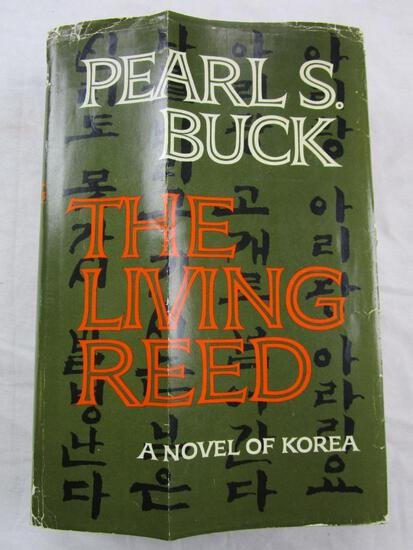 Pearl S. Buck The Living Reed: A Novel of Korea 1st Ed. Hardcover with Dust Jacket