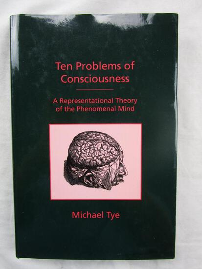 """1995 """"Ten Problems of Consciousness"""" by Michael Tye HARDCOVER"""
