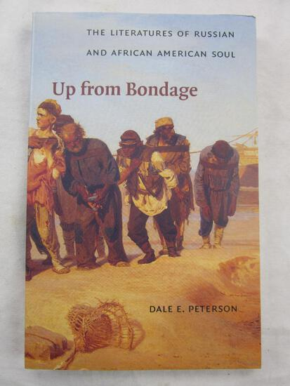 """2000 """"Up From Bondage"""" by Dale E. Peterson PAPERBACK"""