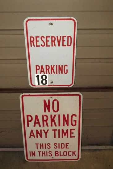 "No Parking Anytime 24"" x 18"" Sign & Reserved Parking 12"" x 18"" Metal Signs."