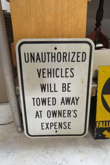 "Unauthorized Vehicles Sign, 18"" Tall x 12"" Wide."