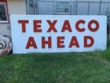 Large Texaco Ahead Sign, 115