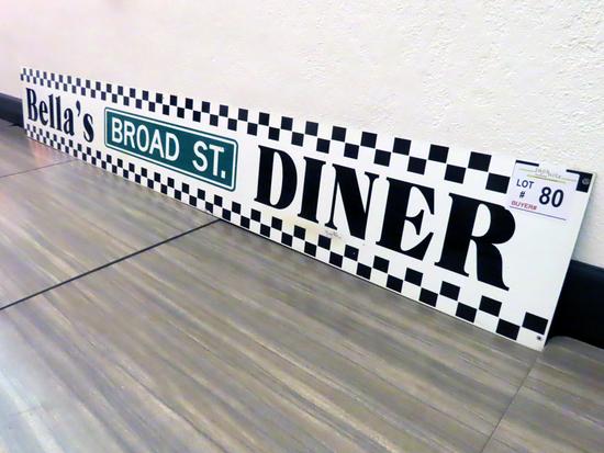 "8' x 13 1/2"" ""Bella's Broad St Diner"" Metal 1-Sided Sign."