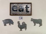 Eat Metal Sign, (3) Metal Animal Signs.