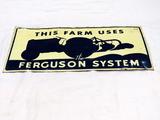 The Ferguson System Sign