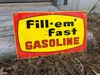 Fill'em Fast Enamel Sign