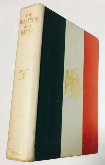 The Awakening of a Nation - Mexico of Today by Charles F. Lummis (1899)