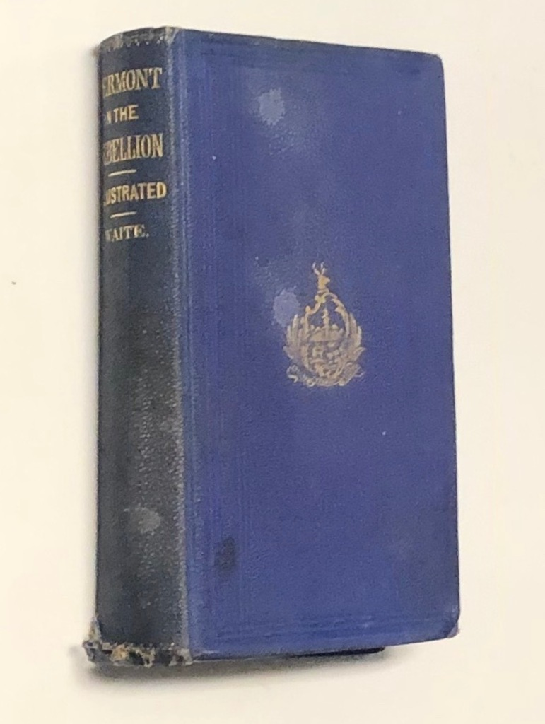 SCARCE Vermont in the Great Rebellion (1869) CIVIL WAR