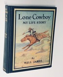LONE COWBOY: My Life Story by Will James (1942)