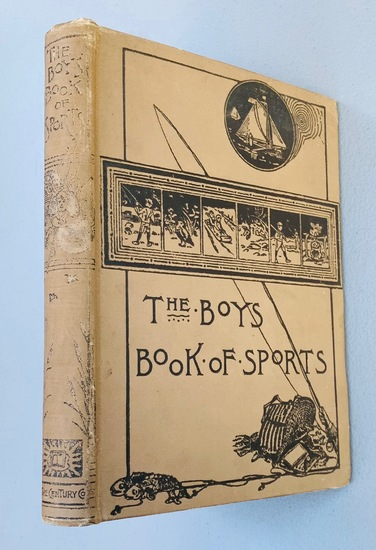 The Boy's Book of Sports and Outdoor Life (1896) Fishing - Hunting - Archery