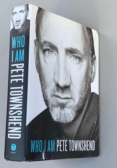 Pete Townshend - Who I Am - A Memoir SIGNED
