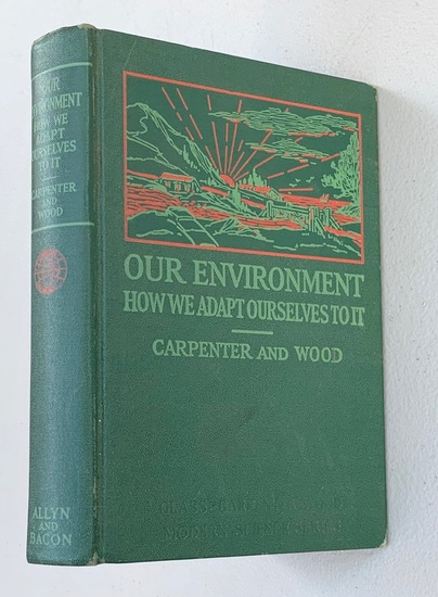 Our Environment How We Adapt Ourselves to it (1934)