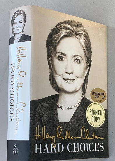SIGNED Hard Choices by Hillary Rodham Clinton SIGNED