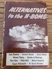Alternatives to the H-BOMB (1955)