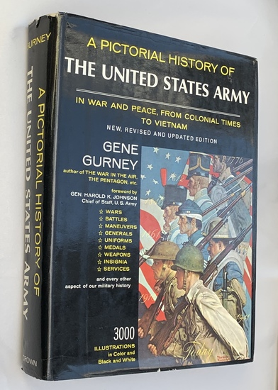 A Pictorial History of the U.S. Army - Colonial Times to Vietnam - 3000 Illustrations