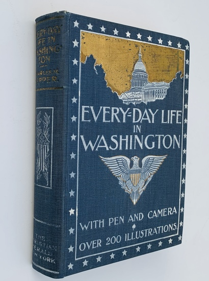 Every-Day Life in WASHINGTON by Charles M. Pepper (1900)