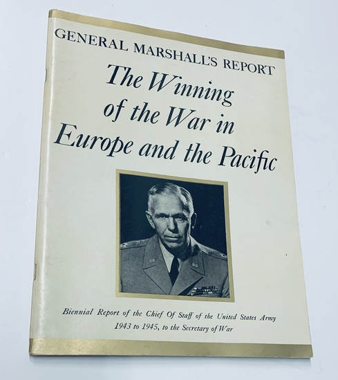 RARE General Marshall's Report (1945) Winning of WW2 in Europe and Pacific