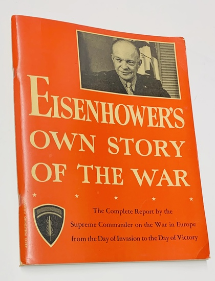 Eisenhower's Own Story of the War (1946) Complete Report by the Supreme Commander - WW2