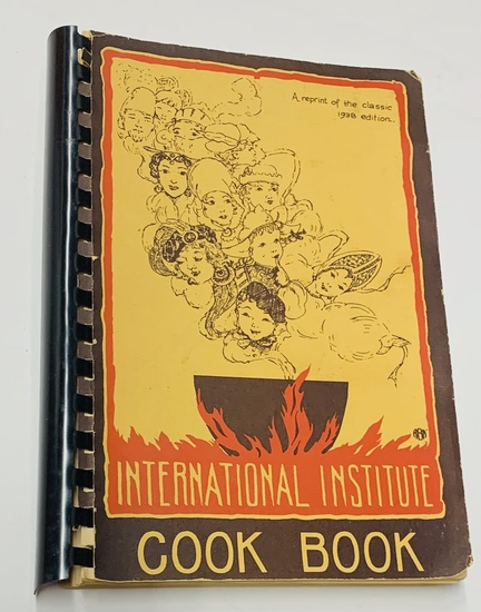 International Institute COOK BOOK (1971) Reprint of 1938 Edition