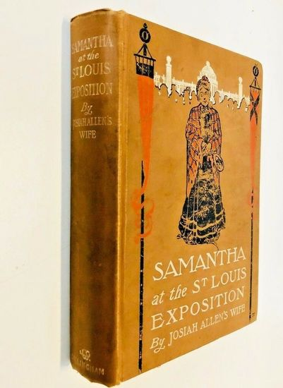 Samantha at the ST. LOUIS EXPOSITION by Josiah Allen's Wife (1904)