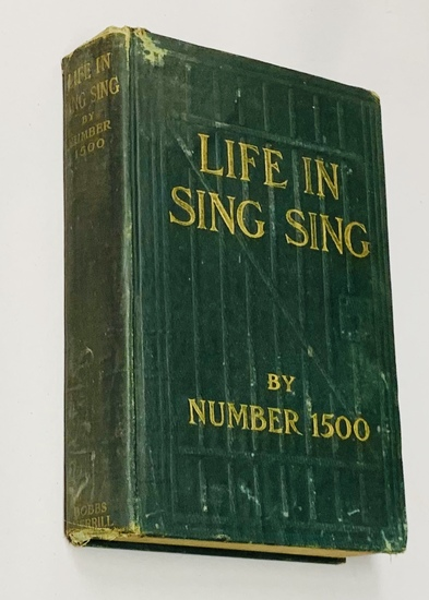 RARE Life in Sing Sing by Number 1500 - New York's Sing Sing Correctional Facility