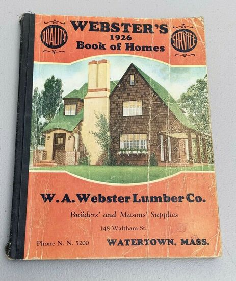 Webster's 1926 BOOK OF HOMES - Watertown MA Building Mason Supplies Catalog