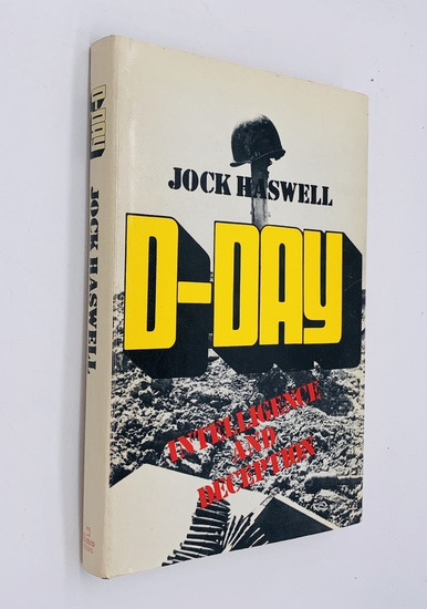 D-DAY: Intelligence and Deception by Jack Haswell