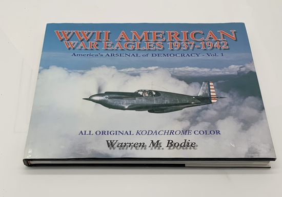 WWII AMERICAN WAR EAGLES 1937-1942: America's Arsenal of Democracy
