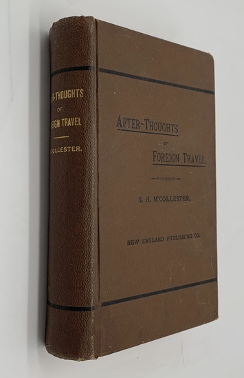 AFTER-THOUGHTS OF FOREIGN TRAVEL (1882) In Historic Lands And Capital Cities