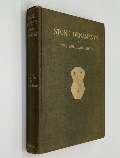 RARE Stone Ornaments: Used By Indians in the United States and Canada (1917) SIGNED BY AUTHOR
