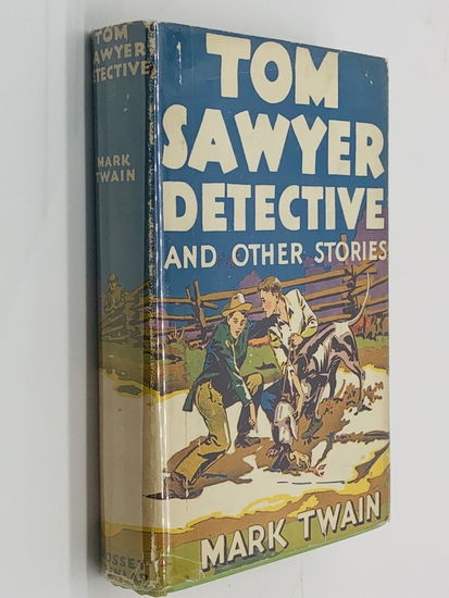 TOM SAWYER DETECTIVE And Other Stories (c.1940) with Nice Dust Jacket