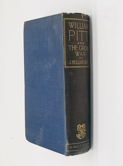William Pitt and the GREAT WAR by J. Holland Rose (1911)