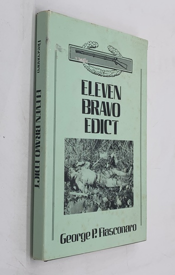 SIGNED Eleven Bravo Edict (1977) VIETNAM WAR - Privately Printed by Soldier