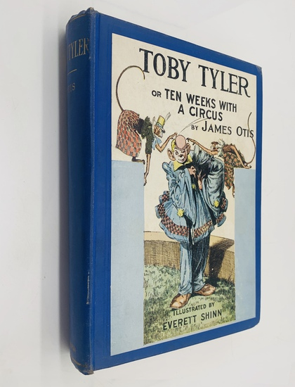 Toby Tyler or TEN WEEKS WITH A CIRCUS by James Otis (c.1920)
