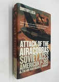 Attack of the Airacobras: SOVIET Aces, American P-39S, and the Air War Against GERMANY WW2