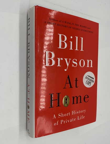 SIGNED BILL BRYSON At Home - A Short History of Private Life