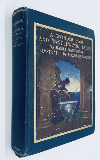 A Wonder Book and Tanglewood Tales by Nathaniel Hawthorne (1910) with MAXFIELD PARRISH