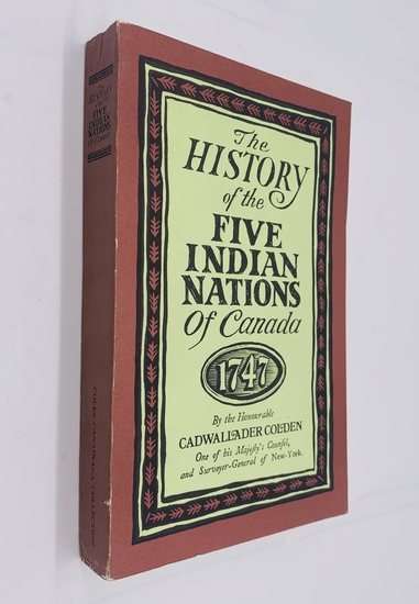 The History of the FIVE INDIAN NATIONS of Canada (1972)