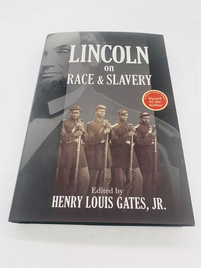 SIGNED Lincoln on Race and Slavery by Henry Louis Gates Jr.