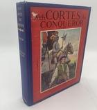 WITH CORTES THE CONQUEROR by Virginia Watson (1917)