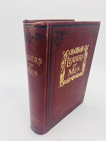 LEADERS of MEN Types and Principles of Success (1903) with TEDDY ROOSEVELT